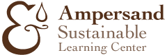 Ampersand Sustainable Learning Center
